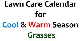 lawn care calendar for cool and warm grasses
